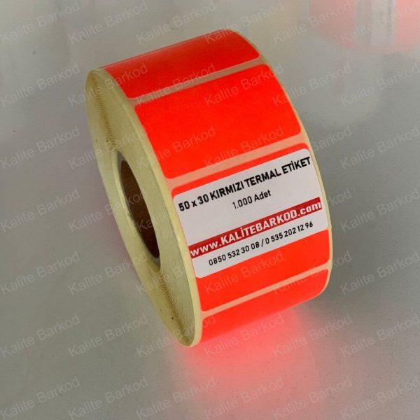 50 x 30 Kırmızı Termal Barkod Etiket 50 x 30 kirmizi termal etiket 600x600